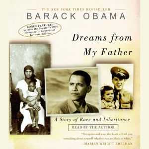 Dreams from My Father: A Story of Race and Inheritance, Barack Obama