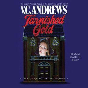 Tarnished Gold, V.C. Andrews