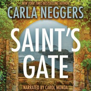 Saint's Gate, Carla Neggers