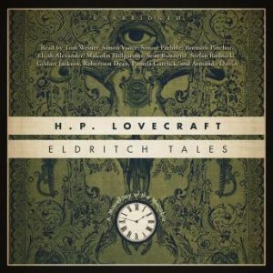 Eldritch Tales: A Miscellany of the Macabre, H. P. Lovecraft