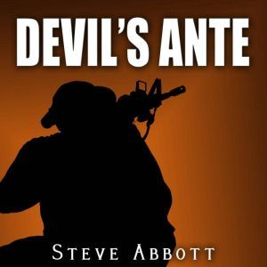 Devil's Ante: A Sean Addison Adventure, Steve Abbott