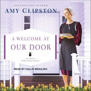 A Welcome at Our Door, Amy Clipston