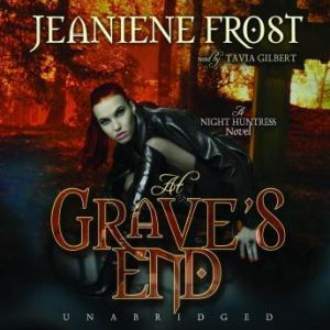 At Grave's End: A Night Huntress Novel, Jeaniene Frost