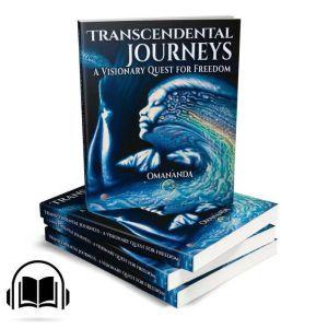 Transcendental Journeys: A Visionary Quest for Freedom, Torsten Klimmer