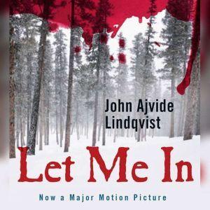 Let Me In, John Ajvide Lindqvist