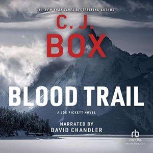 Blood Trail, C. J. Box
