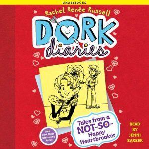 Dork Diaries 6 Tales from a Not-So-Happy Heartbreaker, Rachel Renee Russell