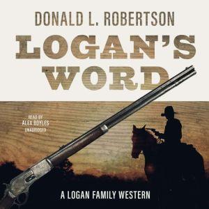 Logan's Word, Donald L. Robertson