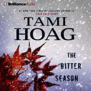 The Bitter Season, Tami Hoag