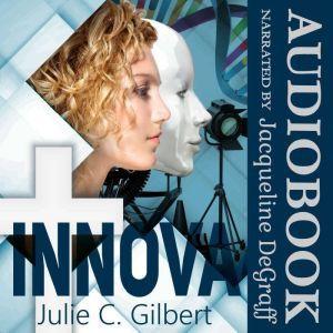 Innova, Julie C. Gilbert
