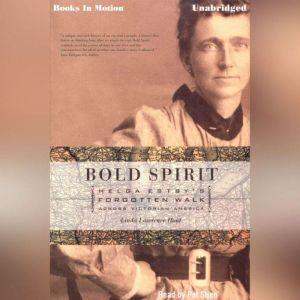 Bold Spirit, Linda Lawrence Hunt