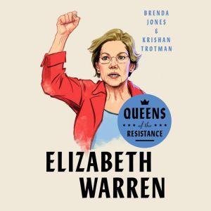 Queens of the Resistance: Elizabeth Warren, Brenda Jones