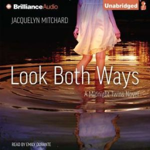 Look Both Ways, Jacquelyn Mitchard
