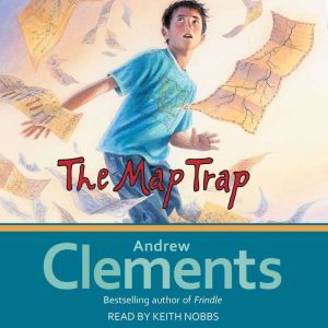 The Map Trap, Andrew Clements