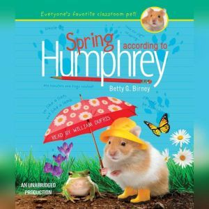 Spring According to Humphrey, Betty G. Birney