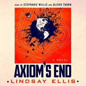 Axiom's End A Novel, Lindsay Ellis