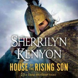 House of the Rising Son, Sherrilyn Kenyon