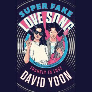 Super Fake Love Song, David Yoon