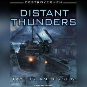 Destroyermen: Distant Thunders, Taylor Anderson