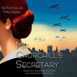Mr. Churchill's Secretary, Susan Elia MacNeal