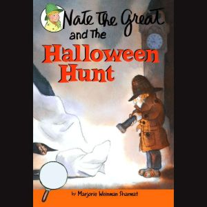 Nate the Great and the Halloween Hunt Nate the Great: Favorites, Marjorie Weinman Sharmat