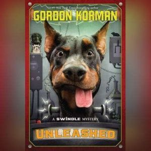 Unleashed, Gordon Korman