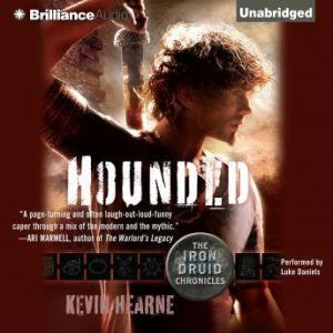 Hounded The Iron Druid Chronicles, Kevin Hearne