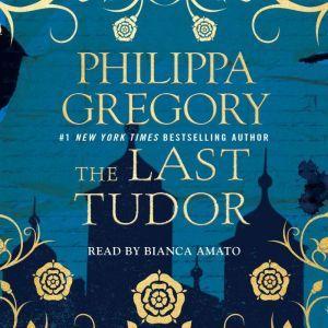 The Last Tudor, Philippa Gregory