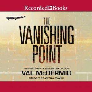 The Vanishing Point, Val McDermid