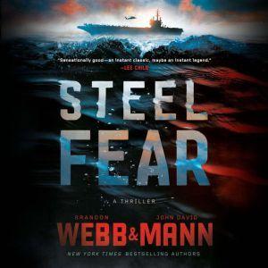 Steel Fear: A Thriller, Brandon Webb