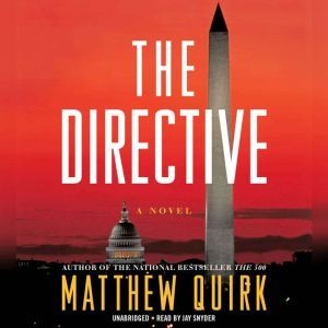 The Directive, Matthew Quirk