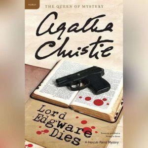 Lord Edgware Dies: A Hercule Poirot Mystery, Agatha Christie