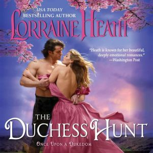 The Duchess Hunt, Lorraine Heath