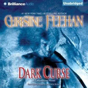 Dark Curse: A Carpathian Novel, Christine Feehan
