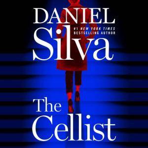 The Cellist A Novel, Daniel Silva
