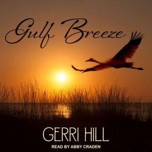 Gulf Breeze, Gerri Hill