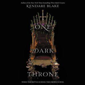 One Dark Throne, Kendare Blake