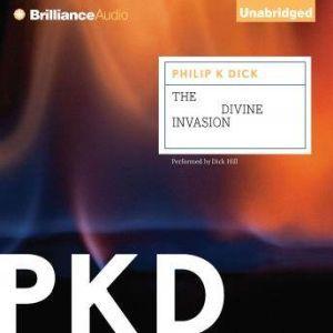 The Divine Invasion, Philip K. Dick