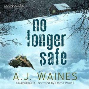 No Longer Safe, AJ Waines