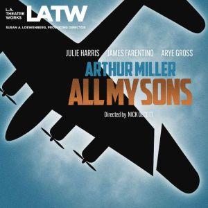 All My Sons, Arthur Miller