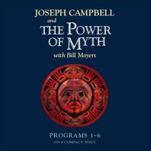 The Power of Myth, Joseph Campbell
