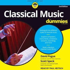 Classical Music For Dummies: 2nd Edition, David Pogue