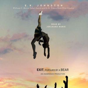 Exit, Pursued by a Bear, E.K. Johnston