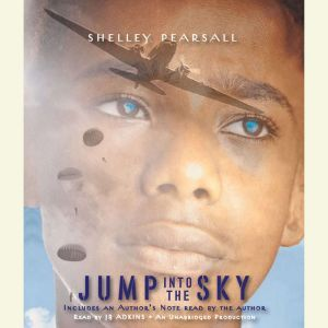 Jump into the Sky, Shelley Pearsall