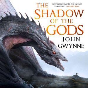 The Shadow of the Gods, John Gwynne
