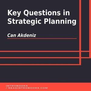 Key Questions in Strategic Planning, Can Akdeniz