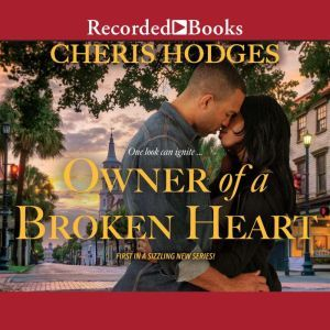Owner of a Broken Heart, Cheris Hodges