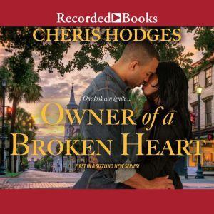 Owner of a Broken Heart, Cheris Hodges