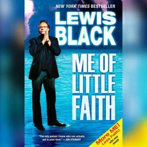 Me of Little Faith, Lewis Black