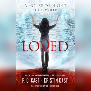 Loved, P. C. Cast; Kristin Cast
